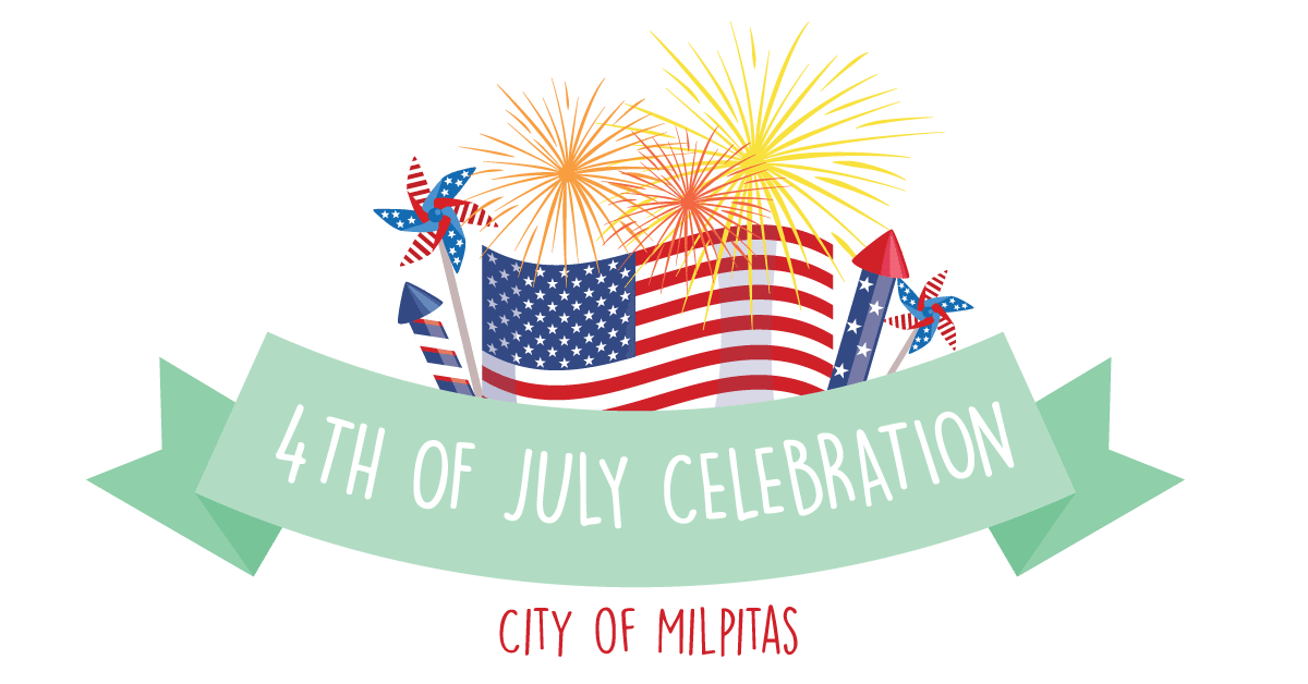 4th Of July Celebration City Of Milpitas