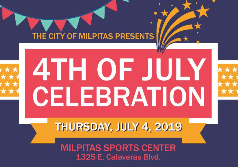 4th of July Celebration | City of Milpitas